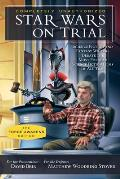 Star Wars on Trial The Force Awakens Edition Science Fiction & Fantasy Writers Debate the Most Popular Science Fiction Films of All Time