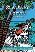 El caballo Lucero