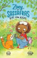 Zoey & Sassafras 08 Bips & Roses