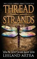 Thread Strands: Golden Threads Trilogy Book Two