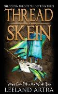 Thread Skein: Golden Threads Trilogy Book Three