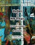 Rhythms of New Orleans: For Percussion Ensembles and Drum Circles