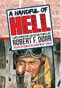 A Handful of Hell: Classic War and Adventure Stories