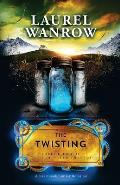 The Twisting, Volume Two of The Luminated Threads: A Steampunk Fantasy Romance