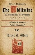 Elbert Hubbard's The Philistine: A Periodical of Protest (1895 - 1915)