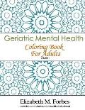 Geriatric Mental Health Coloring Book for Adults