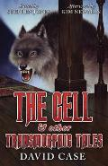 The Cell & Other Transmorphic Tales