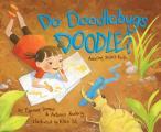 Do Doodlebugs Doodle?