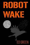 Robot Wake