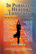 In Pursuit of Health and Longevity: Wellness Pioneers Through the Centures