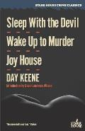 Sleep With the Devil / Wake Up to Murder / Joy House