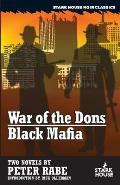War of the Dons / Black Mafia