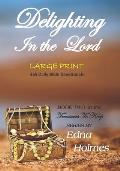 Treasures to Keep - Book Two DELIGHTING IN THE LORD: Large Print Edition