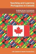 Teaching and Learning Portuguese in Canada: Multidisciplinary Contributions to SLA Research and Practice