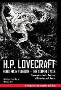 Fungi from Yuggoth - The Sonnet Cycle: Contextualized with a Selection of Other Lovecraft Poems - A Pulp-Lit Annotated Edition