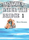 Arakawa Under the Bridge 1