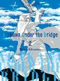 Arakawa Under the Bridge 2