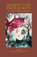 Daimon & Pharmakon Essays on the Nexus of Entheogens & the Occult
