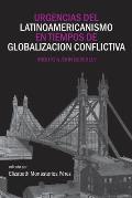 Urgencias del latinoamericanismo en tiempos de globalizacion conflictiva: Tributo a John Beverley