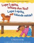 Lupe Lupita Where Are You?/Lupe Lupita, ?d?nde Est?s?