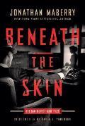 Beneath the Skin: The Sam Hunter Case Files