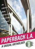 Paperback L.A. Book 3: A Casual Anthology: Secrets, Sigalerts, Ravines, Records