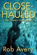 Close-Hauled: A Sim Greene Mystery