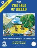 The Isle Of Dread: Wilderness Module 11: A Fifth Edition Conversion And Classic Homage: D&D: Original Adventures Reincarnated 2: D&D RPG: GMG 50002