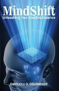 Mindshift: Unleashing Your Creative Essence