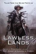 Lawless Lands: Tales of the Weird Frontier