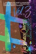 Hashtag Queer: LGBTQ+ Creative Anthology, Volume 3