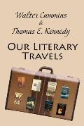 Our Literary Travels