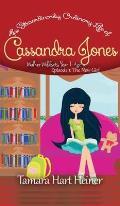 The New Girl (Episode 1): The Extraordinarily Ordinary Life of Cassandra Jones