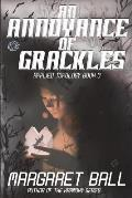 An Annoyance of Grackles