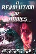 A Revolution of Rubies