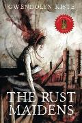 Rust Maidens
