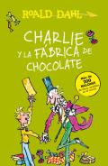 Charlie y La Fabrica de Chocolate: Charlie and the Chocolate Factory: Spanish Language Edition