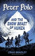 Peter Polo and the Snow Beast of Hunza