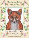 The Man and the Fox -- Der Mann und der Fuchs: English-German Edition