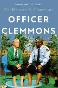 Officer Clemmons: A Memoir