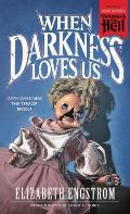 When Darkness Loves Us (Paperbacks from Hell)