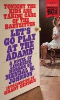 Let's Go Play at the Adams' (Paperbacks from Hell)
