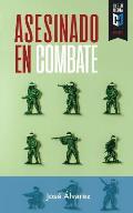 Asesinado en combate: La historia del comandante Daniel