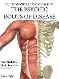 The Psychic Roots of Disease: New Medicine (Color Edition) English