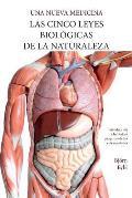 Las Cinco Leyes Biol?gicas De La Naturaleza: La Nueva Medicina (Color Edition) Spanish