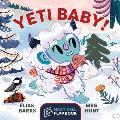 Yeti Baby!: A Hazy Dell Flap Book