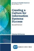 Creating a Culture for Information Systems Success, Second Edition