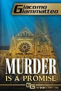Murder Is a Promise: Friendship & Honor, Book V