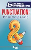 Punctuation: the Ultimate Guide