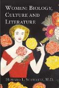 Women: Biology, Culture and Literature